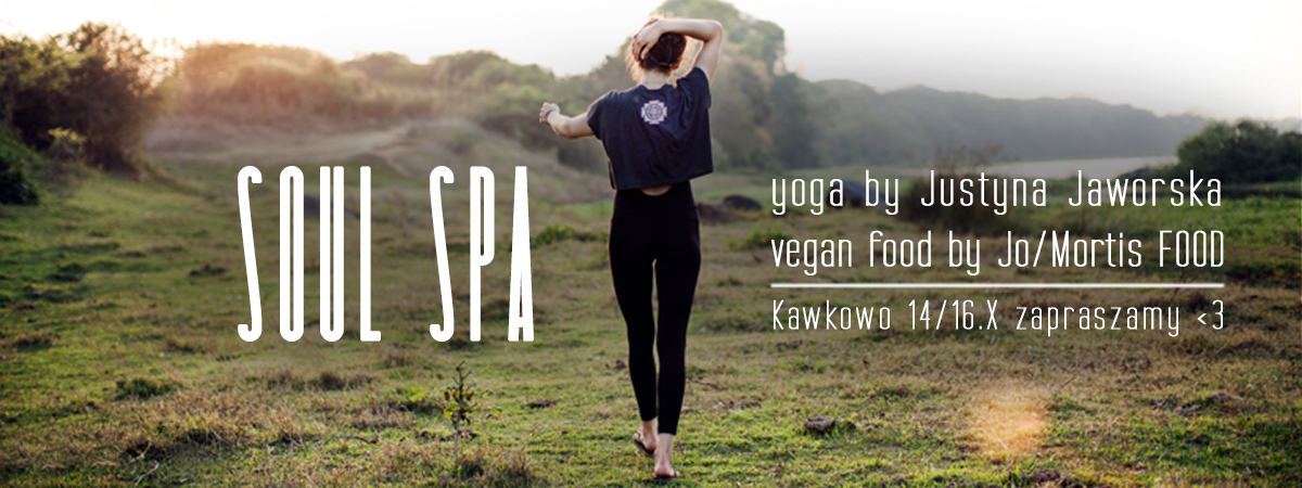 Soul Spa: yoga i roślinna kuchnia