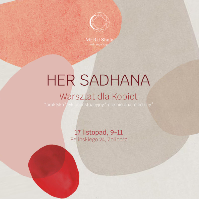 HER SADHANA // 17th Nov // 9-11