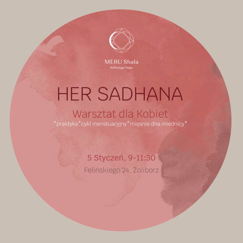 HER SADHANA // 5th JANUARY // 9-11:30