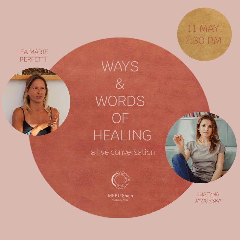 WAYS & WORDS  OF HEALING